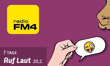 """Radio FM4 Sendung """"Auf Laut"""" am 20. Feb 18"""