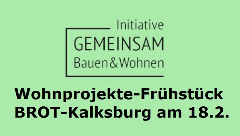 Wohnprojekte-Frühstück in B.R.O.T- Kalksburg am 18. Feb 18
